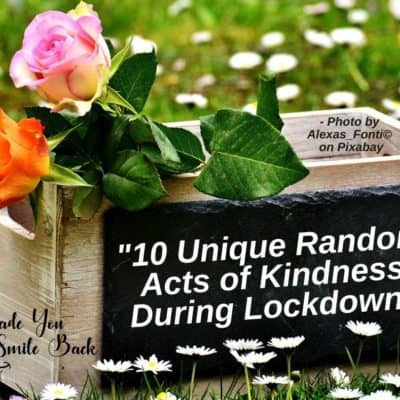 10 Unique Random Acts of Kindness During Lockdown